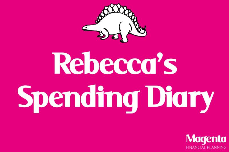 Spending Diaries- Rebecca 'The Getaway Go-Getter'