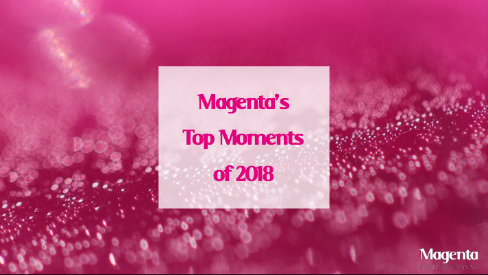 Magenta's top moments of 2018!