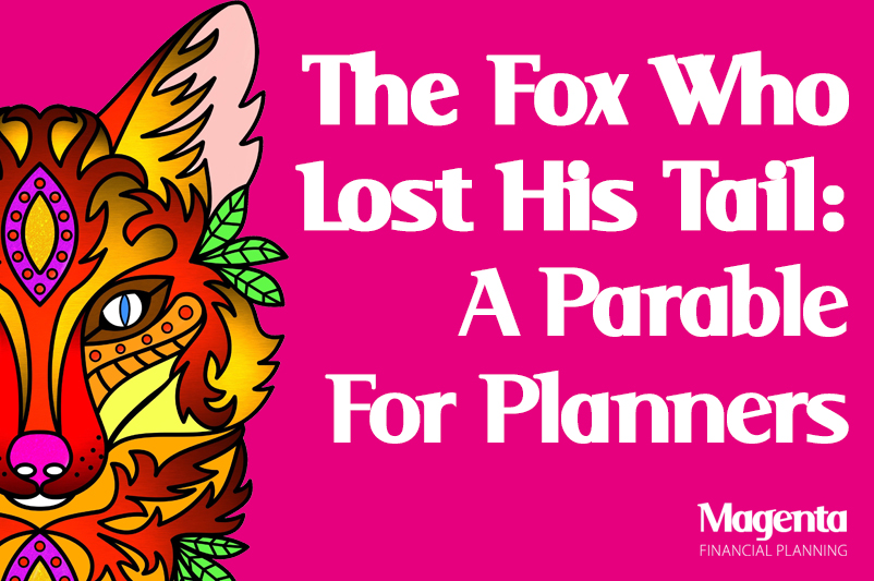 The fox who lost his tail: A Parable for Planners