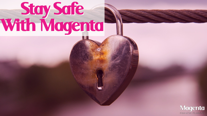 Staying Safe with Magenta