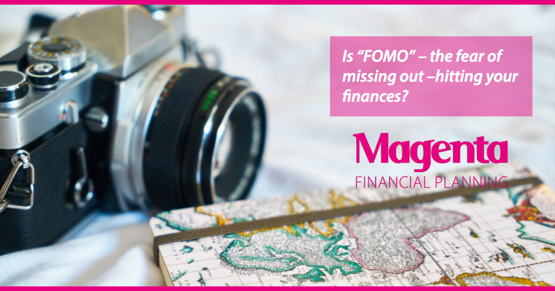 Are you suffering from 'FOMO' – we can help you focus on what's important