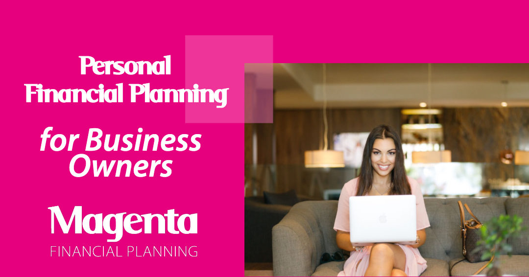 Personal Financial Planning for Business Owners