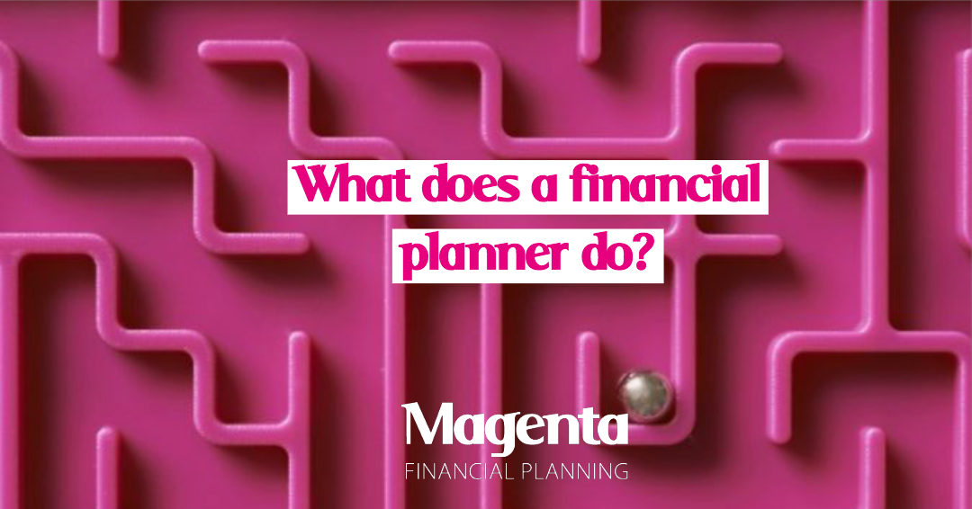 What does a financial planner do_