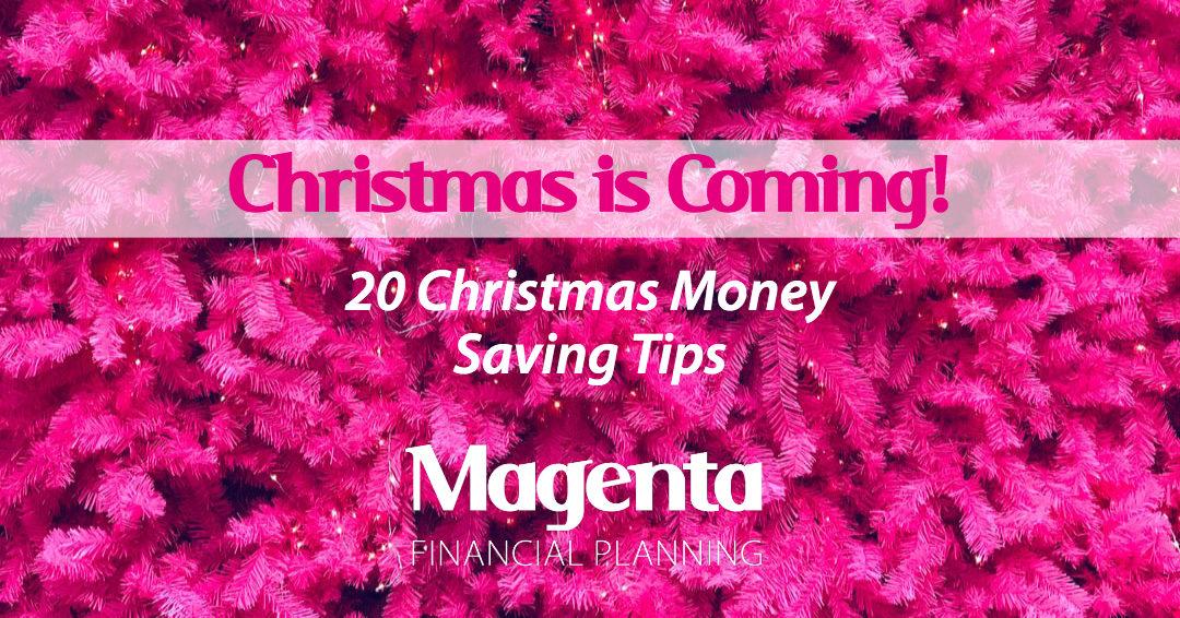 Christmas Is Coming! – 20 Christmas Money Saving Tips