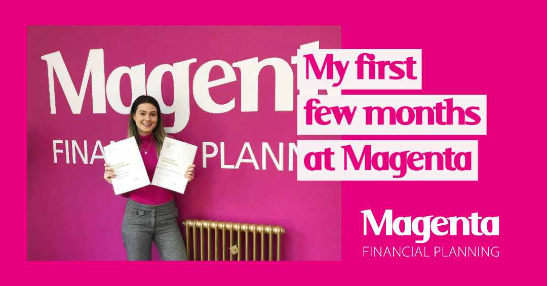 What I've learnt from being a Trainee Financial Planner at Magenta
