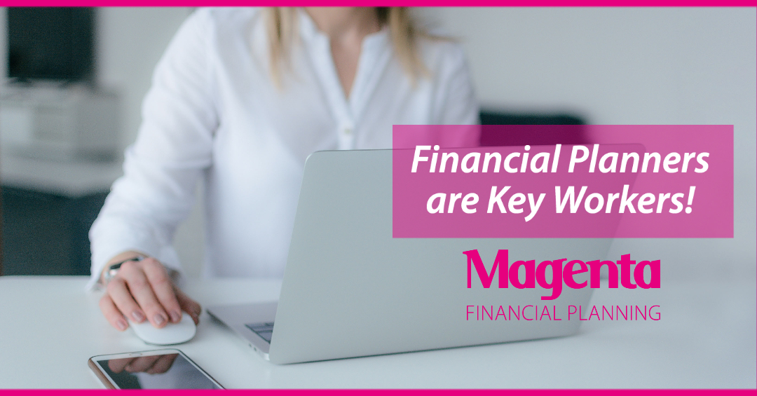 Financial Planners ARE Key Workers?