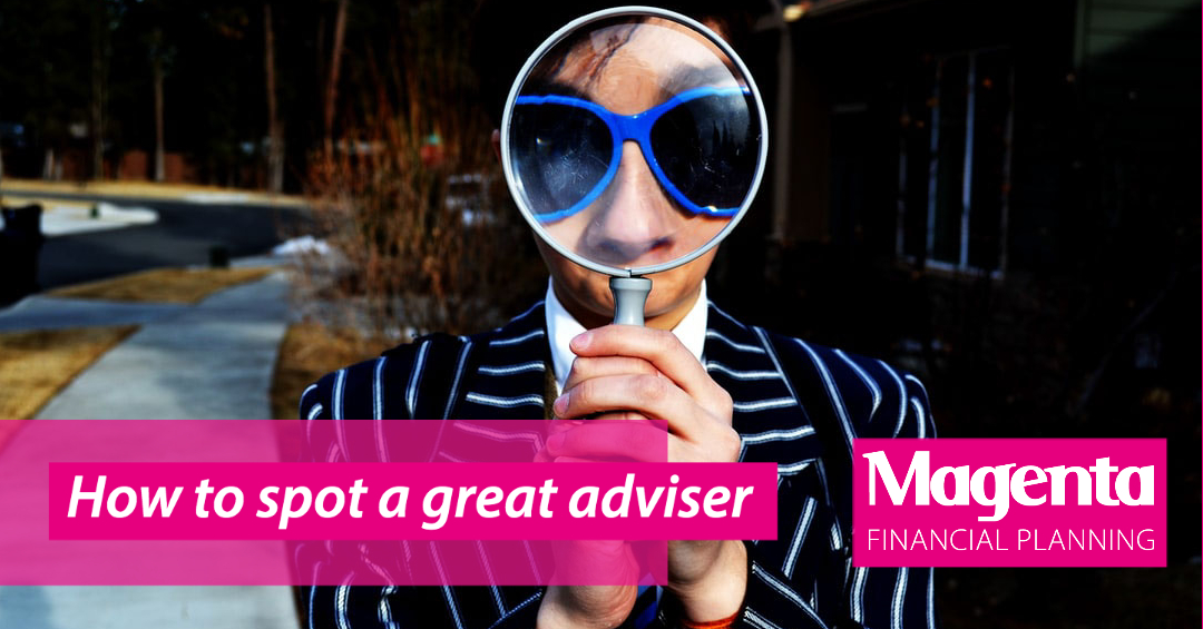 How to spot a great adviser