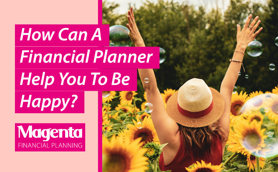 How Can A Financial Planner Help You To Be Happy?