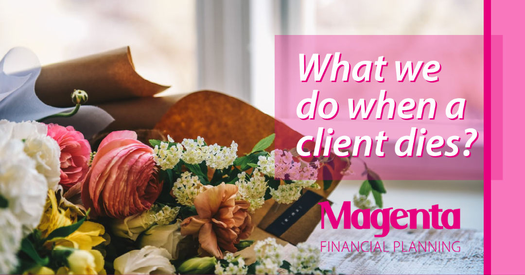 What do we do when a client dies?