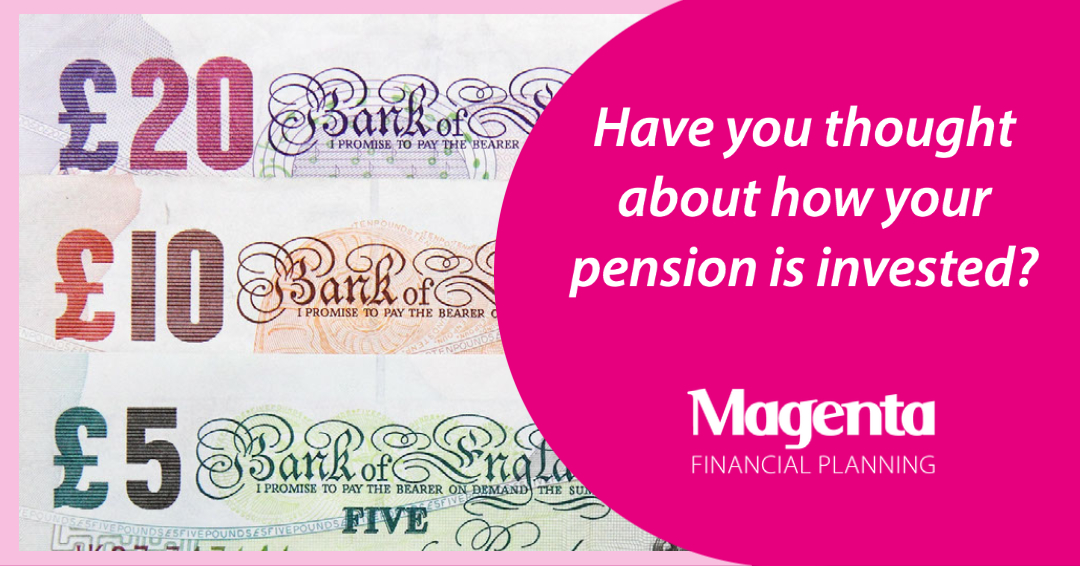 How is your pension is invested
