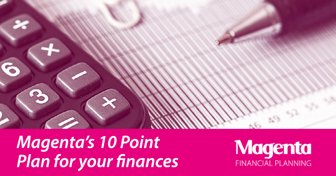 Magenta's 10 Point Plan for your finances
