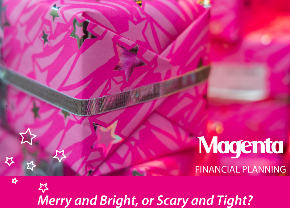 Christmas 2020 – Merry and Bright or Scary and Tight?