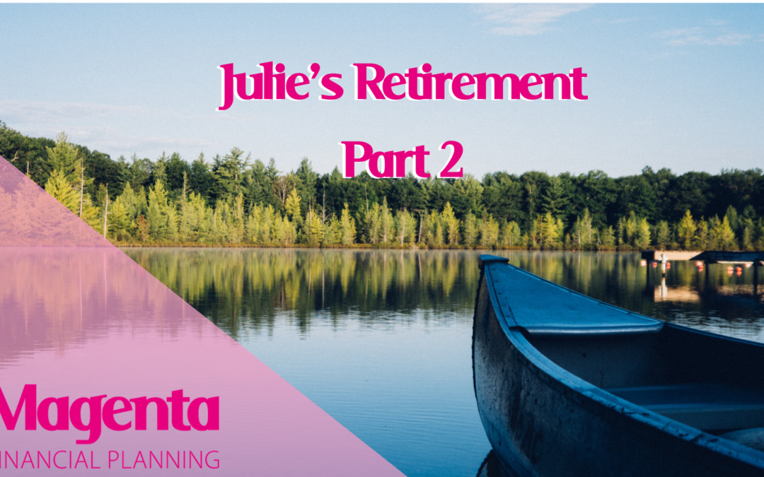 Julie's Retirement Blog – Part 2