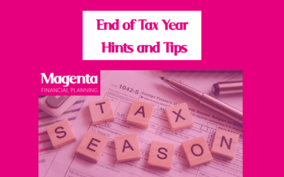 End of Tax Year Hints and Tips – by Clare Hopkins