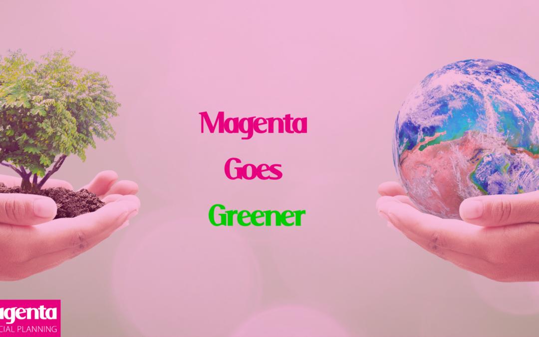 Magenta Goes Greener – By Allyson Hopkins