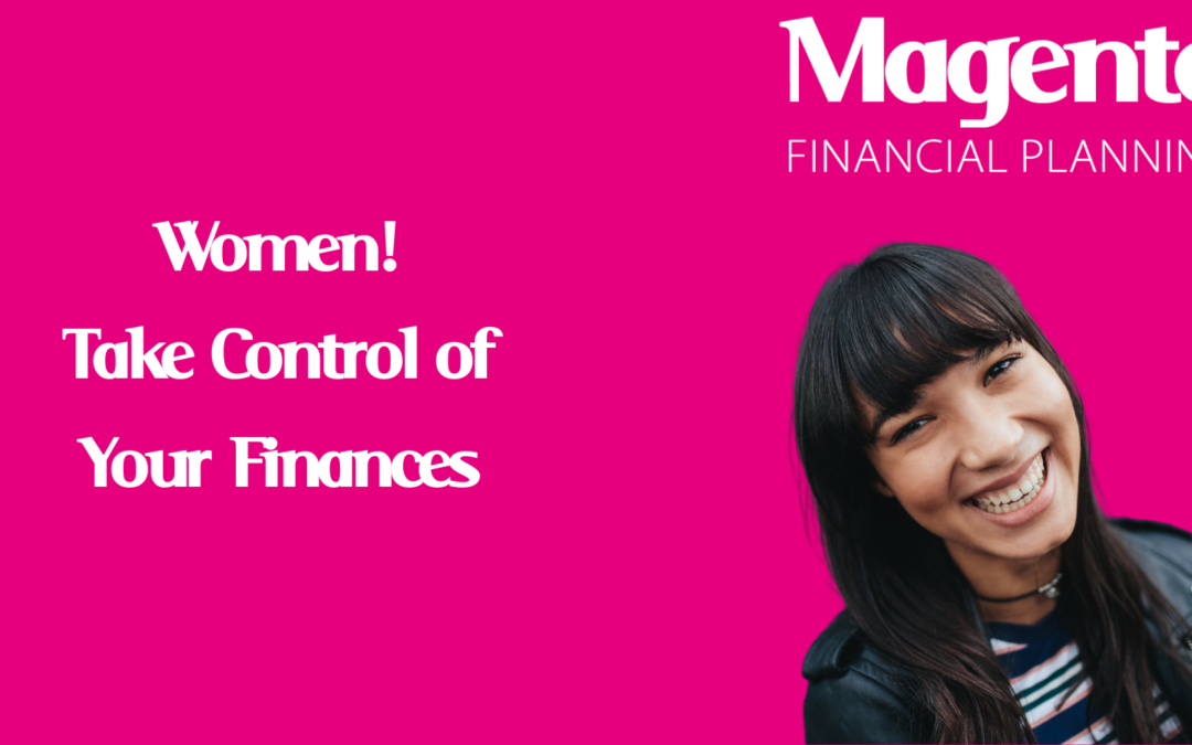 Women! Take Control of Your Finances – By Jess Geere