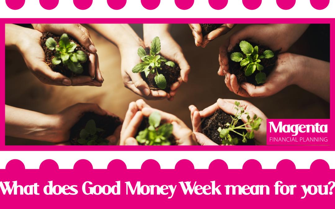 Good Money Week